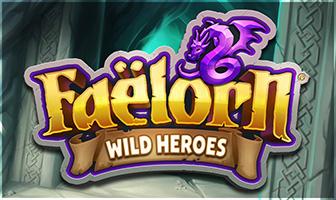 Speel Faëlorn Wild Heroes, een Spin Quest™-spel